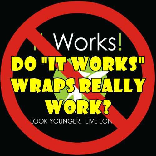 It Works Body Wraps Scam