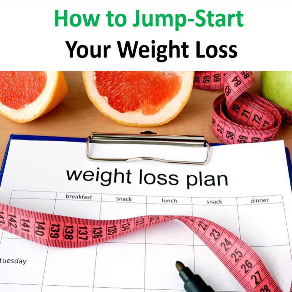 How to Jump Start Your Weight Loss