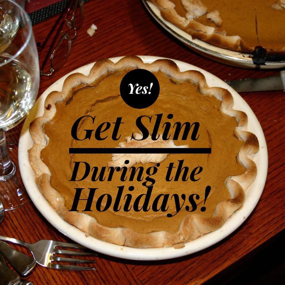 Get Slim During the Holidays